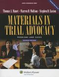 Materials in Trial Advocacy: Problems & Cases, 7th Edition (Aspen Coursebooks)