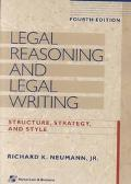Legal Reasoning and Legal Writing Structure, Strategy, and Style