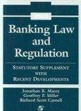 Banking Law and Regulation: Statutory Supplement with Recent Developments, 2002 Supplement (...