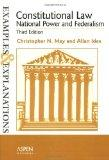 Constitutional Law--National Power and Federalism: Examples and Explanations (Examples & Exp...