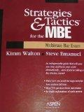 Strategies & Tactics for the Mbe Multistate Bar Exam: Multistate Bar Exam