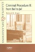 Criminal Procedure II From Bail To Jail