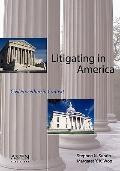 Litigating in America Civil Procedure in Context