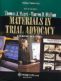 Materials in Trial Advocacy Problems and Cases