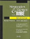 Strategies & Tactics for the Mbe Multistate Bar Exam Multistate Bar Exam