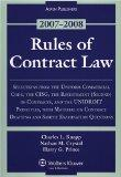 Rules of Contract Law, 2007-2008 Statutory Supplement: Selections from the Uniform Commerica...
