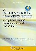 International Lawyer's Guide to Legal Analysis and Communication in the United States
