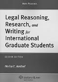 Legal Reasoning Research and Writing for Intl Graduate Students 2e