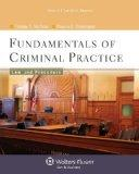 Fundamentals of Criminal Practice: Law and Procedure (Aspen College Series)