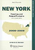 New York Penal Law and Related Provisions 2008-2009