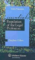 Regulation of the Legal Profession: The Essentials