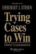 Trying Cases to Win V2 Direct Examination