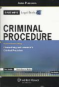 Casenote Legal Briefs Criminal Procedure: Keyed to Chemerinsky and Levenson