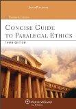 Concise Guide To Paralegal Ethics 3rd Edition