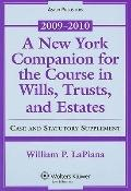 A New York Companion for the Course in Wills, Trusts, and Estates, 2009-2010