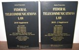 Federal Telecommunications Law, 2010 Supplement