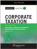 Casenote Legal Briefs: Corporate Taxation, Keyed to Lind and Schwartz, Seventh Edition