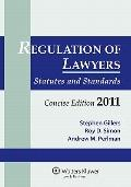 Regulation Lawyers : Statutes and Standards Concise Edition 2011