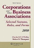 Corporations & Business Associations Stat Rules Forms 2010 Supp