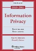 Information Privacy: Statutes & Regulations, 2010-2011