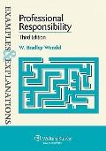 Examples & Explanations: Professional Responsibility 3rd Edition