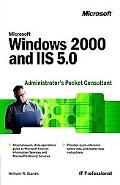 Microsoft Windows 2000 and IIS 5.0 Administrator's Pocket Consultant