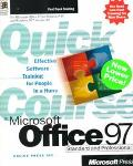 Quick Course in Microsoft Office 97