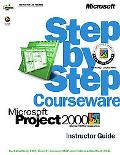 Microsoft Project 2000 Step-By-Step Courseware Instructor Guide