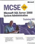 McSe Microsoft SQL Server 2000 System Administration Training Kit  Exam 70-228