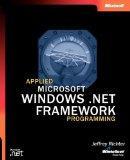 Applied Microsoft .NET Framework Programming (Pro-Developer)