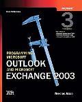 Programming Microsoft Outlook and Microsoft Exchange 2003