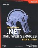 Microsoft  .NET XML Web Services Step by Step (Step By Step (Microsoft))