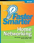 Faster Smarter Home Networking Take Charge of Your Home Network - Faster, Smarter, Better!