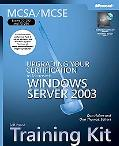MCSA/MCSE Self-Paced Training Kit (Exams 70-292 and 70-296): Upgrading Your Certification to...