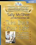 Take Back Your Life! Special Edition Special Edition Using Microsoft Outlook To Get Organized
