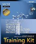 MCSE Self-Paced Training Kit (Exam 70-294) Planning, Implementing And Maintaining a Microsof...