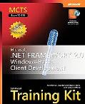 MCTS Self-Paced Training Kit (Exam 70-526) Microsoft .NET Framework 2.0 Windows-Based Client...