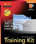Mcts Self-paced Training Kit (Exam 70-528) Microsoft .net Framework 2.0 Web-based Client Dev...