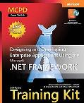MCPD Self-Paced Training Kit (Exam 70-549) Designing and Developing Enterprise Applications ...