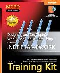 MCPD Self-paced Training Kit Designing and Developing Web-based Applications Using Microsoft...