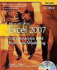 Microsoft Office Excel 2007 Data Analysis and Business Modeling