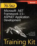 MCTs Self-Paced Training Kit (Exam 70-562): Microsoft .Net Framework 3.5 ASP.Net Application...