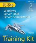 Self-Paced Training Kit (Exam 70-646) Windows Server 2008 Server Administrator (MCITP) (2nd ...