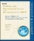 Parallel Programming with Microsoft (R) .NET : Design Patterns for Decomposition and Coordin...