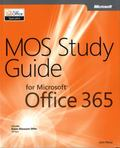 MOS Study Guide for Microsoft� Office� 365