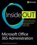 Microsoft� Office 365 Administration Inside Out