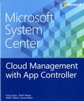 Microsoft System Center: Cloud Management Using AppController