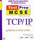 TCP/IP: Test Prep MCSE
