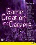 Game Creation and Careers Insider Secrets from Industry Experts
