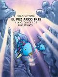 Pez Arco Iris Y LA Cueva De Los Monstruos